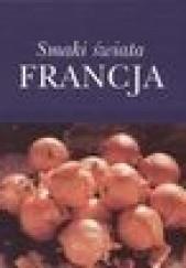 Okładka książki Smaki świata. Francja