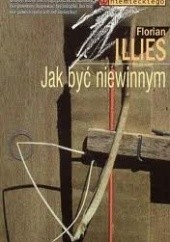 Okładka książki Jak być niewinnym Florian Illies