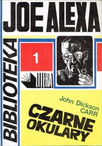 Okładka książki Czarne okulary. Morderstwo dla psychologów John Dickson Carr