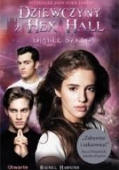 Okładka książki Dziewczyny z Hex Hall. Diable szkło Rachel Hawkins