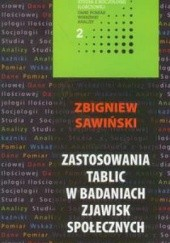 Okładka książki Zastosowania tablic w badaniach zjawisk społecznych Zbigniew Sawiński