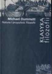 Okładka książki Natura i przyszłość filozofii Michael Dummett