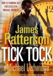 Okładka książki Tick Tock James Patterson,Michael Ledwidge
