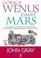 Okładka książki Gorąca Wenus, zimny Mars John Gray