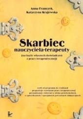 Okładka książki Skarbiec nauczyciela-terapeuty Katarzyna Krajewska,Anna Franczyk