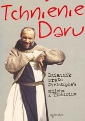 Okładka książki Tchnienie daru. Dziennik brata Christophea, mnicha z Tibhirine Christophe Lebreton