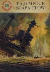 Okładka książki Tajemnice Scapa Flow Stanisław Bernatt