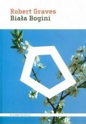 Okładka książki Biała Bogini Robert Graves