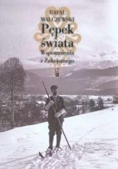 Okładka książki Pępek świata : wspomnienia z Zakopanego Rafał Malczewski