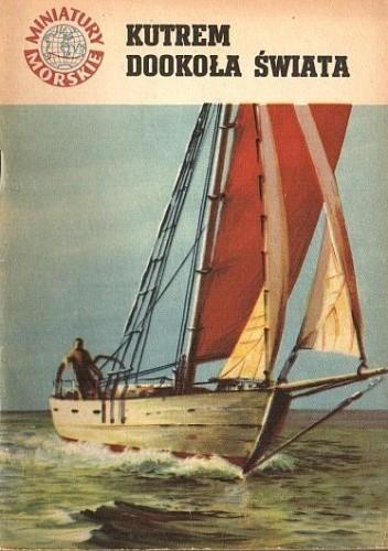 Okładka książki Kutrem dookoła świata Julian Czerwiński