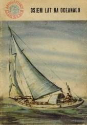 Okładka książki Osiem lat na oceanach