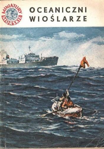 Okładka książki Oceaniczni wioślarze Julian Czerwiński
