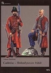 Okładka książki Cudnów-Słobodyszcze 1660 Łukasz Ossoliński