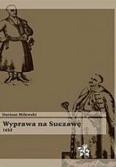 Okładka książki Wyprawa na Suczawę 1653 Dariusz Milewski