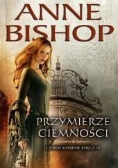 Okładka książki Przymierze Ciemności Anne Bishop