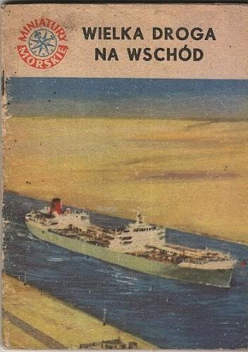 Okładka książki Wielka droga na Wschód Andrzej Perepeczko
