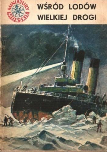 Okładka książki Wśród lodów Wielkiej Drogi Jerzy Pertek