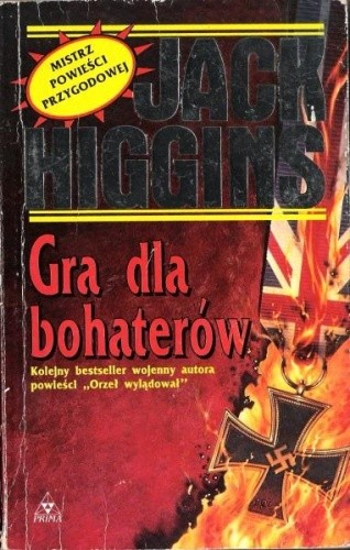 Okładka książki Gra dla bohaterów Jack Higgins