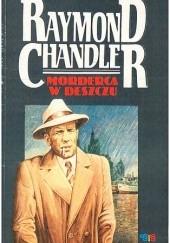 Okładka książki Morderca w deszczu Raymond Chandler