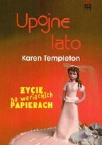 Okładka książki Upojne lato Karen Templeton