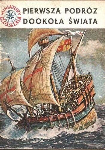 Okładka książki Pierwsza podróż dookoła świata Andrzej Perepeczko