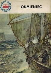 Okładka książki Odmieniec. Opowieść o Adamie Mierosławskim Marian Mickiewicz