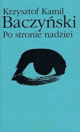 Okładka książki Po stronie nadziei Krzysztof Kamil Baczyński