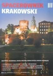 Okładka książki Spacerownik krakowski Konrad Myślik,Krzysztof Jakubowski,Maciej Miezian,Michał Sasadeusz