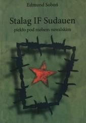 Okładka książki Stalag IF Sudauen: piekło pod niebem suwalskim Edmund Soboń