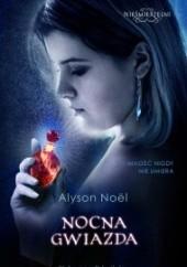 Okładka książki Nocna gwiazda Alyson Noël