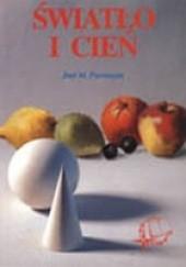 Okładka książki Światło i cień Jose M. Parramon