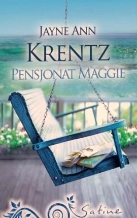 Okładka książki Pensjonat Maggie Jayne Ann Krentz
