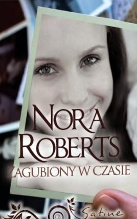 Okładka książki Zagubiony w czasie Nora Roberts