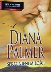 Okładka książki Spragnieni miłości Diana Palmer
