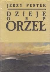 Okładka książki Dzieje ORP Orzeł Jerzy Pertek