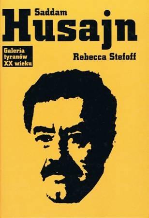 Okładka książki Saddam Husajn Rebecca Stefoff