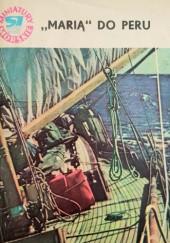 """Okładka książki """"Marią"""" do Peru"""