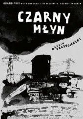 Okładka książki Czarny młyn Marcin Szczygielski