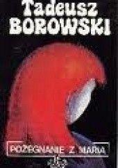 Okładka książki Pożegnanie z Marią Tadeusz Borowski