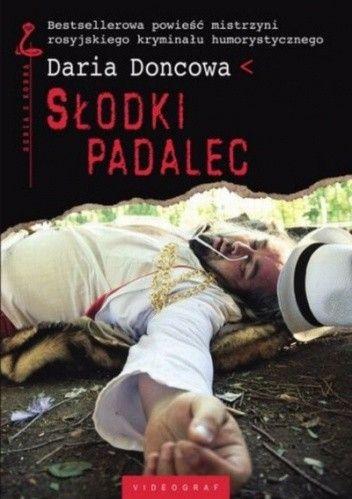 Okładka książki Słodki padalec Daria Doncowa