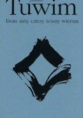 Okładka książki Dom mój: cztery ściany wiersza