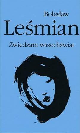 Okładka książki Zwiedzam wszechświat Bolesław Leśmian