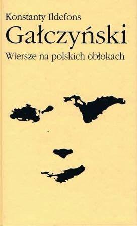 Okładka książki Wiersze na polskich obłokach Konstanty Ildefons Gałczyński