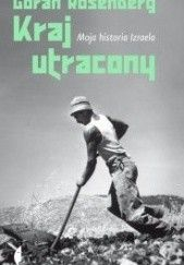 Okładka książki Kraj utracony. Moja historia Izraela