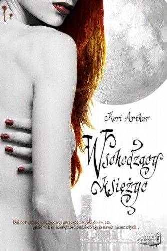 Okładka książki Wschodzący księżyc Keri Arthur