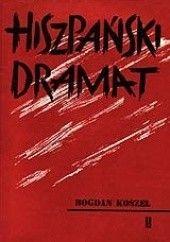 Okładka książki Hiszpański dramat 1936-1939