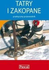 Okładka książki Tatry i Zakopane - praktyczny przewodnik