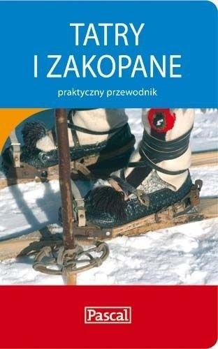 Okładka książki Tatry i Zakopane - praktyczny przewodnik praca zbiorowa