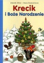 Okładka książki Krecik i Boże Narodzenie Hana Doskocilova,Zdeněk Miler