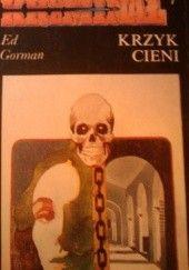 Okładka książki Krzyk cieni Ed Gorman